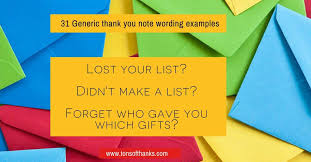 Thank You Not 31 Generic Thank You Note Wording Examples