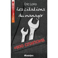 Les Citations Du Manager Plus De 300 Citations Inspirantes