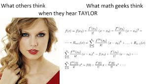 what is taylor series taylor series joke