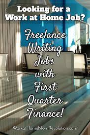 lance writing and editing jobs first quarter finance first quarter finance is seeking lance writers for its site these positions are completely remote