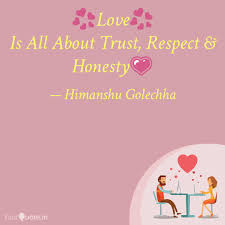 Love Is All About Tru Quotes Writings By Himanshu