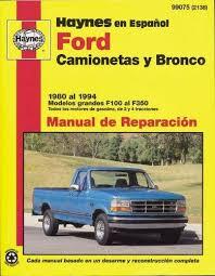 Amazon.com: Ford Pickup & Bronco, '80'94 (Spanish) (Haynes Repair ...