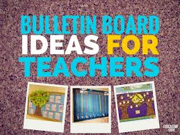 30 bulletin board ideas for teachers