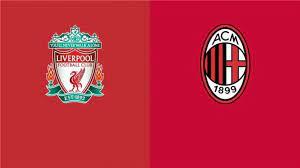 بث مباشر ليفربول liverpool HD مشاهدة مباراة ليفربول وميلان بث مباشر يلا شوت  اليوم 15-9-2021
