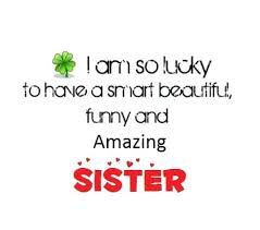 Sister Love Quotes Classy Sister Love Quotes Best Quotes Everydays