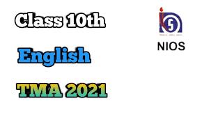 The board office is located at bakshibazar, dhaka. Nios Class 10th English Solve Assignment Tma 2021 Nios Learning Centre