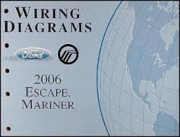 2006 ford escape & mercury mariner wiring diagram manual original Mercury Ignition Wiring Diagram 2006 Mercury Ignition Wiring Diagram 2006 #61 Mercury Outboard Motor Wiring Diagram