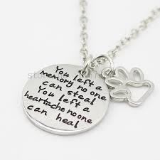 2016 pet loss necklace you left a memory no one can steal necklace dog cat memorial jewelry pet paw print necklace in pendant necklaces from jewelry