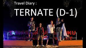 travel diary day 1 ternate the