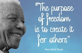 Nelsonmandela On Twitter The Purpose Of Freedom Is To Create It