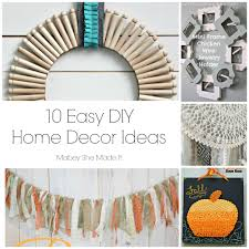 Nice 10 Easy DIY Home Decor Ideas | Mabey She Made It | #homedecor #DIY Good Ideas