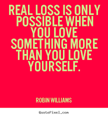 Quotes About Love And Loss