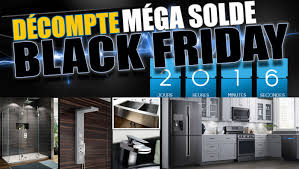 countdown to the black friday mega at Électroménagers et robinetterie longueuil from november 24 to 28 come and enjoy several in promotions