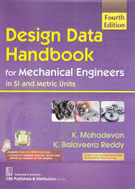 Machine Design By Vb Bhandari Free Ebook Pdf Download Design Data Handbook For Mechanical Engineering In Si And