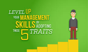 level up your management skills by adopting these traits when like a lot of things in life managers run the gamut from fantastic to terrible there are horror stories of the boss that refused to let an employee off