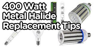Hid Lumens Per Watt Chart 400w Metal Halide Lumen Comparison With Equivalent Led