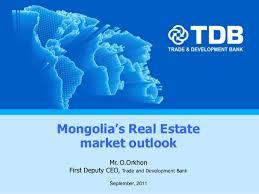 09 09 2011 Mongolias Real Estate Market Outlook Mr Orkhon