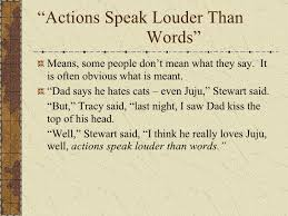 "the parts of speech ""actions speak louder than words"""