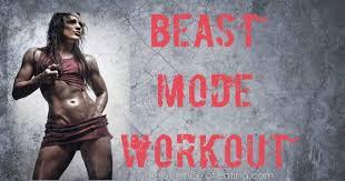 Beast Mode Workout