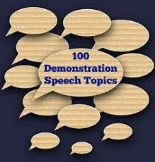 demonstration speech topics • my speech class oral  100 demonstration speech topic ideas