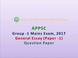 appsc group mains exam general essay question paper pdf  appsc group 1 mains exam 2017 general essay paper 1 question paper pdf