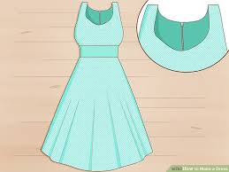 How To Make A Dress Pattern Magnificent 48 Ways To Make A Dress WikiHow