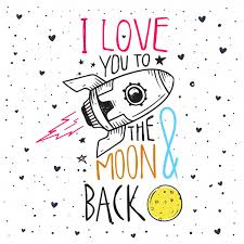 Quote I Love You To The Moon And Back Adorable Romantic Quote I Love You To The Moon And Back Vector Premium
