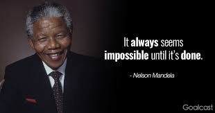 Nelson Mandela Quotes New Top 48 Nelson Mandela Quotes To Inspire You To Believe Goalcast