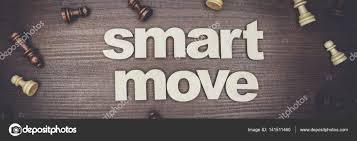 Smart Move Design Smart Move Concept On Wooden Background Stock Photo