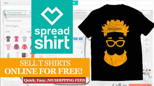 Make My Own T Shirt Design India Spreadshirt How To Design And Sell Your T Shirt Online Free