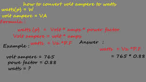 How To Convert Volt Ampere To Watts Electrical Formulas Va And W