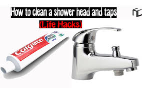 how to clean a shower head and taps life s