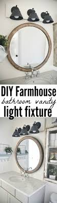 Bathroom Lighting Fixture 17 Best Ideas About Vanity Light Fixtures On Pinterest Light