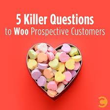 5 killer questions to woo prospective customers convince and keep it simple in marketing go deeper in s