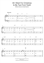 all i want for christmas is my two front teeth sheet music all i want for christmas is my two front teeth piano sheet music by