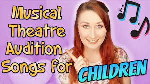 Audiences of all ages and musical tastes know every word of this song. Musical Theatre Audition Songs For Kids Youtube