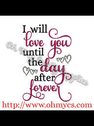 Free Machine Embroidery Sayings Designs Day After Forever Applique Sayings Embroidery Designs