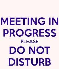 Do Not Disturb Meeting In Progress Sign Meeting In Progress Do Not Disturb 11093 Loadtve