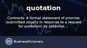 What Is Quotation Definition And Meaning BusinessDictionary Awesome Quoted Meaning
