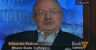 Eduardo Padron, President of Miami Dade College | C-SPAN.org
