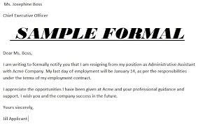 good letter of resignation formal resignation letter writing a formal resignation letter good