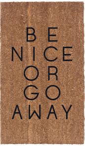 Vinyl Back Doormat | Be Nice Or Go Away | Coir Doormat | Coco Mats ...