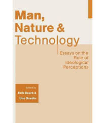 technology essays modern technology essay farenheit essay man nature and technology essays on the role of ideological man nature and technology essays on