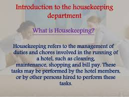 submitted by vidya anant 2 introduction to the housekeeping housekeeping job duties