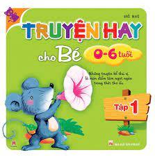 Truyện Hay Cho Bé 0-6 Tuổi Tài Ebook PDF EPUB - Web Sách