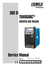 Cigweld Transarc 300 Si Service Manual Manualzz Com