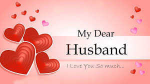 my dear husband i love you