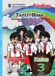 Kunci jawaban buku tantri basa kelas 5 hal 100 guru ilmu sosial. Buku Tantri Basa Kelas 3 Sd Mi Kurikulum 2013 Min 1 Gresik