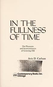 Avis D Carlson Books - Biography and List of Works - Author of 'In the  Fullness Of Time'