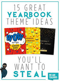 Great Yearbook Theme Ideas Youll Want To Steal